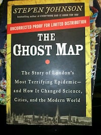 The Ghost Map- the Story of London's most Terrifying Epidemic & how it