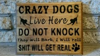 Handmade crazy dogs live here sign Frederick, 21703
