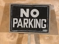 SIGN , NO PARKING SIGN WITH POST, PERFECT FOR YOUR IDIOT NEIGHBOR, $10 Quakertown, 18951
