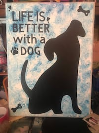 Life is better with a dog 16x20 wood