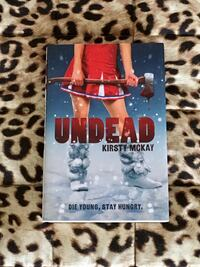 Undead by Kirsty McKay zombie hardcover novel Toronto, M2M 2A3