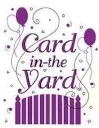 """""""Card in the yard"""" business to display for birthdays, etc  Hagerstown, 21740"""