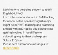 Looking for a part-time student to teach English(Halifax)!