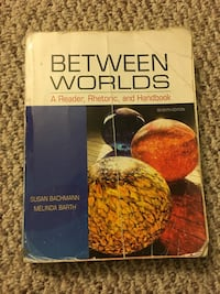 Between Worlds: A Reader, Rhetoric and Handbook 7th Edition  Torrance, 90504