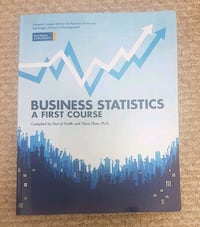 Business Statistics - A First Course.