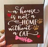 Used A House Is Not A Home Without A Cat Quote Board For Sale In