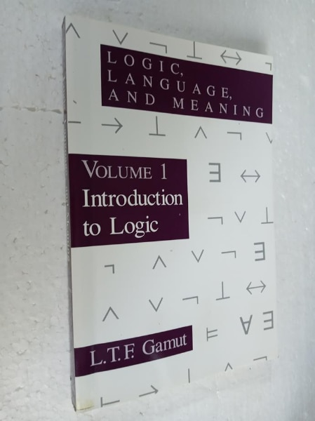 and Meaning Volume 1: Introduction to Logic Language Logic