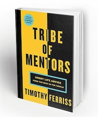 WANTED: Tribe of Mentors by Timothy Ferriss TORONTO