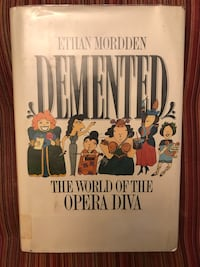 Demented the world of the Opera diva by Ethan Mordden  Vienna, 22182