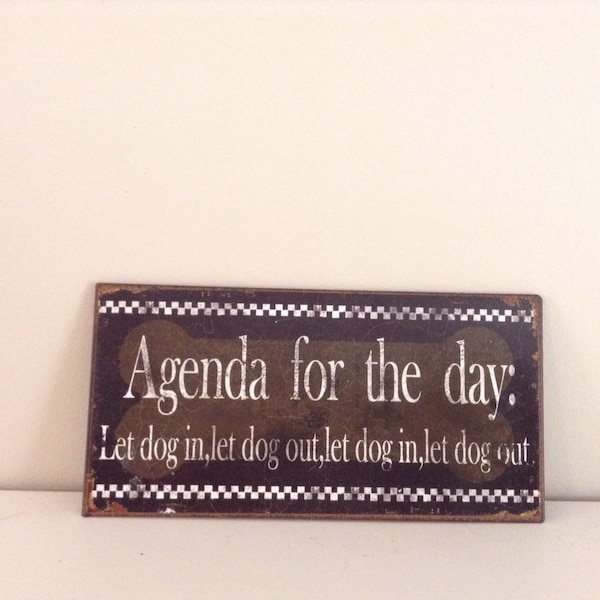 Cute little metal plaque for Dog owners