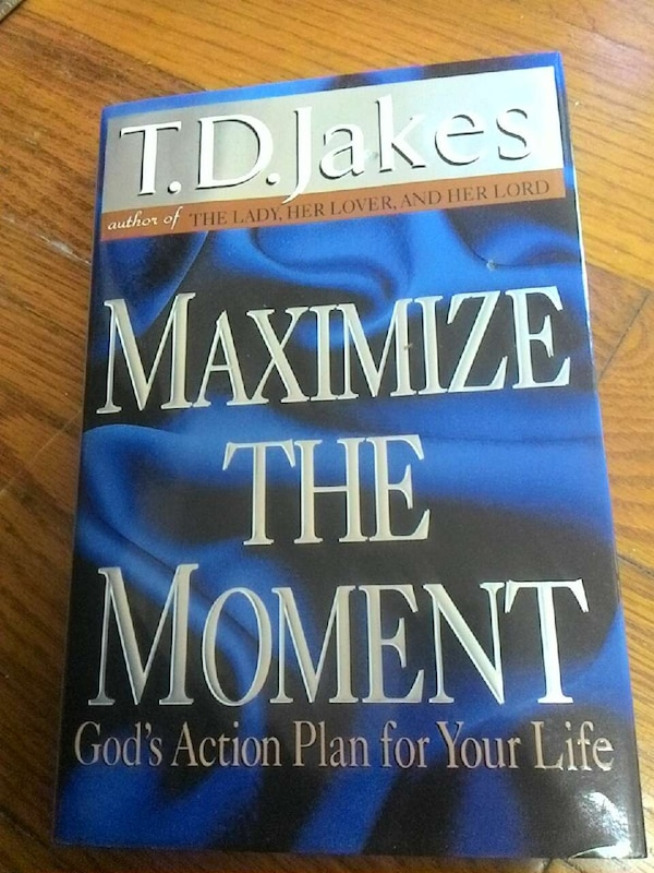 t d  jakes maximize the moment book