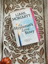 The Hypnotist's Love Story by Liane Moriarty Chandler, 85226
