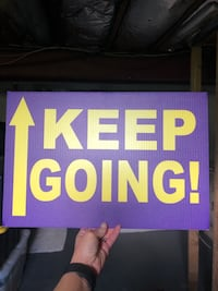 KEEP GOING Corrugated Plastic Signs 14