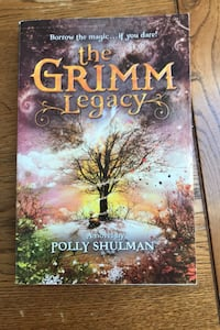 The Grimm Legacy by Polly shulman  Newton, 02466