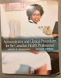 Administrative & Clinical Procedures for the Canadian Health Professional 2nd Edition Edmonton, T5R 5X5
