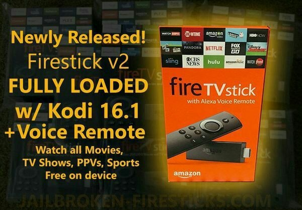 fire stick jailbroken fully loaded