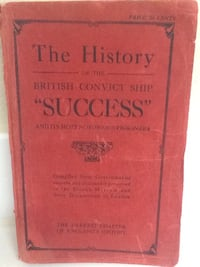 HISTORY of The British Convict Ship Success Book - England Prisoners - 1912 Las Vegas, 89119