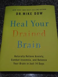 Heal Your Drained Brain by Dr. Mike Dow book Toronto, M5T 2H9