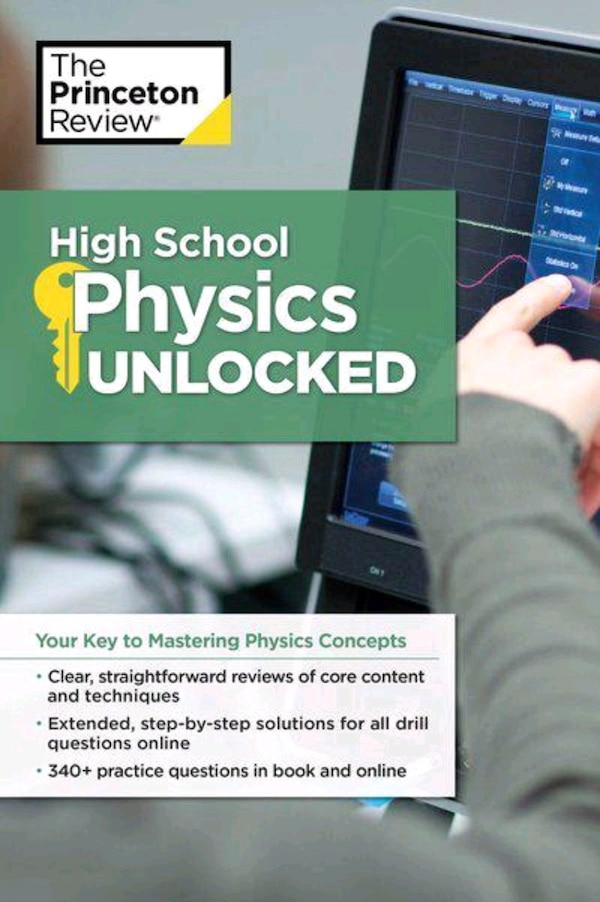 The Princeton Review: High School Physics Unlocked
