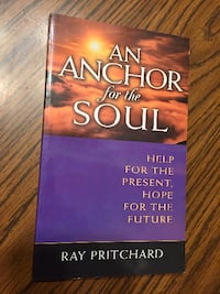 An Anchor for the Soul by Ray Pritchard Naperville