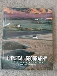 Physical Geography 5th Canadian edition Mississauga, L5B