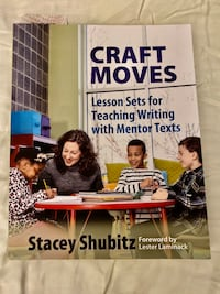 Craft Moves Lesson Sets for Teaching with Mentor Texts Rochester, 02770