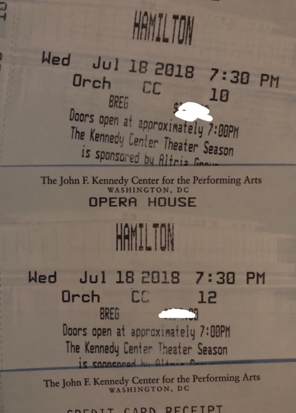 Got I tickets for  Hamilton Washington DC at the Kennedy Center Opera House    Two orchestra seats together (Row CC, a few from stage) available for Wednesday 7/18/2018, 7:30 PM show