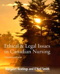 Ethical and Legal Issues in Canadian Nuraing St. Catharines, L2M