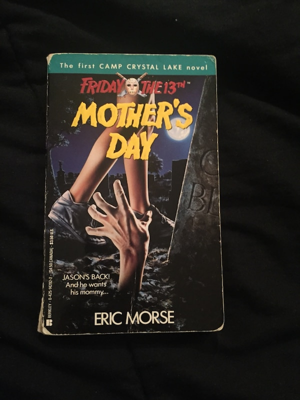 Friday The 13th: Mother's Day Read info above