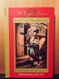 The Royal Diaries: Lady of Palenque: Flower of Bacal, Mesoamerica, A.D. 749 by Anna Kirwan Alexandria, 22304