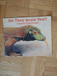 """Do they scare you?"" Creepy Creatures Toronto, M6M 4A2"