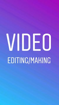 video editing or making Waterloo, N2K 3T7