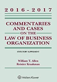 Commentaries and Cases on the Law of Business Organization Chicago