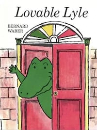Brand New Hardcover Book: Lovable Lyle (Lyle the Crocodile) WESTCHESTER