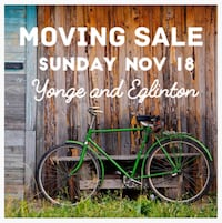 Moving Sale this weekend! Toronto, M4P 1Z2