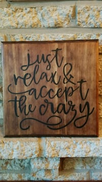 """Handmade wooden sign """"just relax..."""" Frederick, 21703"""