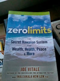 Zero Limits - The Hawaiian System for Wealth, Health, Peace & More