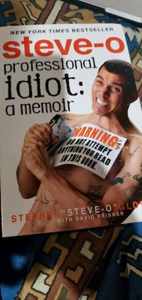 "Signed Steve-o book ""a professional idiot"" London, N6G 0B5"