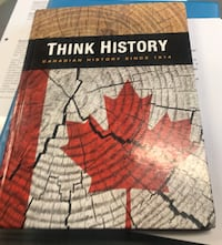 Think History Canadian History since!1914 Pickering, L1X 2G1