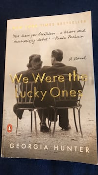 BOOK: We Were the Lucky Ones by Georgia Hunter