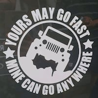 Yours may go fast, mine can go anywhere decal Oakville, L6M 5H3