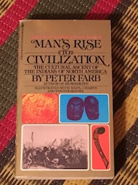 Man's Rise to Civilization by Peter Farb