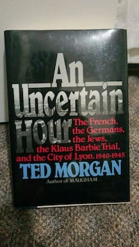 An Uncertain Hour book by Ted Morgan New Westminster, V3M