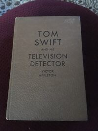 1933- 1st Edition Tom Swift and the Television Detector by Victor Appleton Wyoming, 49509