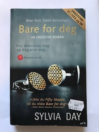 Bare for deg en crossfire-roman av Sylvia Day bok