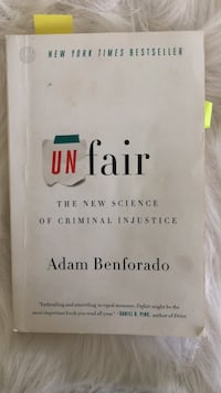 Unfair the New Science of Criminal Injustice book by Adam Benforado