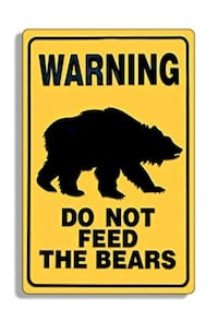 Warning sign Don't feed the bears  Vancouver