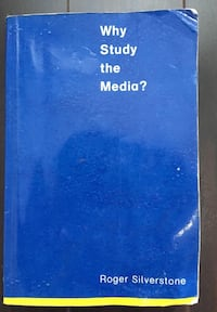 Why Study the Media? By Roger Silerstone  Pickering, L1V