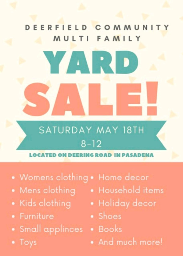 May 18th Deerfield Pasadena Community Yard Sale 15a13c57-a724-4b10-8bfa-f3faa3a379a6