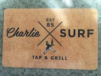 25$ Charlie surf top & grill gift card
